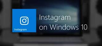 How to Download Instagram for Windows